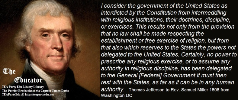 Thomas Jefferson concerning the 1st Amendment Religious Freedom (Click to enlarge)